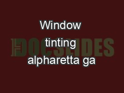 Window tinting alpharetta ga