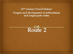 Route 2 PowerPoint PPT Presentation