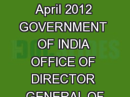 Rev 2, 13 April 2012 GOVERNMENT OF INDIA OFFICE OF DIRECTOR GENERAL OF