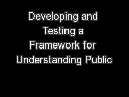 Developing and Testing a Framework for Understanding Public