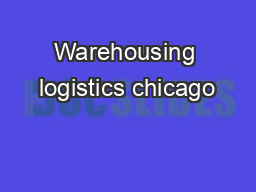 Warehousing logistics chicago