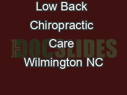 Low Back Chiropractic Care Wilmington NC