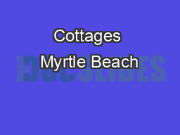 Cottages Myrtle Beach
