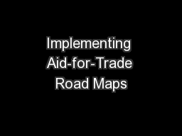 Implementing Aid-for-Trade Road Maps