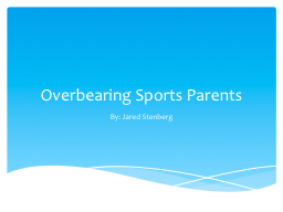 Overbearing Sports Parents