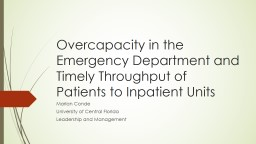 Overcapacity in the Emergency Department and Timely Through