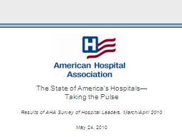 The State of America's Hospitals—            Taking the PowerPoint PPT Presentation