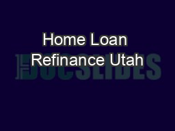 Home Loan Refinance Utah