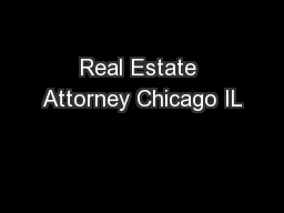 Real Estate Attorney Chicago IL