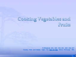 Cooking Vegetables and Fruits