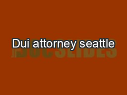Dui attorney seattle