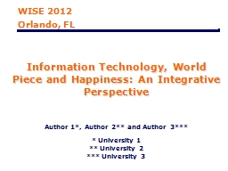 Information Technology, World Piece and Happiness: An Integ