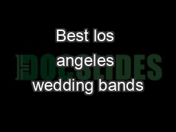 Best los angeles wedding bands