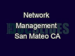 Network Management San Mateo CA PowerPoint PPT Presentation
