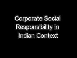 Corporate Social Responsibility in Indian Context