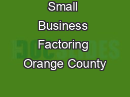 Small Business Factoring Orange County