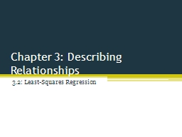 Chapter 3: Describing Relationships PowerPoint PPT Presentation