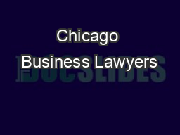 Chicago Business Lawyers PowerPoint PPT Presentation