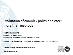 Evaluation of complex policy and care: