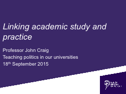 Linking academic study and practice