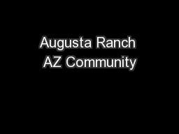 Augusta Ranch AZ Community
