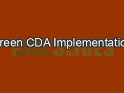Green CDA Implementation PowerPoint PPT Presentation