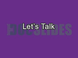 Let's Talk PowerPoint PPT Presentation