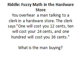 Riddle: Fuzzy Math in the Hardware Store