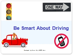 Be Smart About Driving PowerPoint PPT Presentation