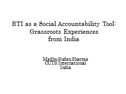 RTI as a Social Accountability Tool: Grassroots Experiences