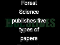 March  Annals of Forest Science INSTRUCTIONS FOR AUTHORS ARTICLES Annals of Forest Science publishes five types of papers Research papers  Review papers Opinion papers Letters to the editor and Dat