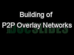Building of P2P Overlay Networks