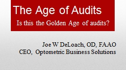The Age of Audits