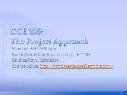 CCE 285: PowerPoint PPT Presentation