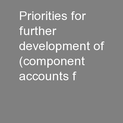 Priorities for further development of (component accounts f