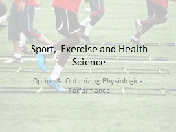 Sport, Exercise and Health Science