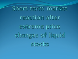 Short-term market reaction after extreme price changes of l