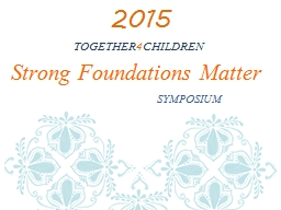Strong Foundations Matter