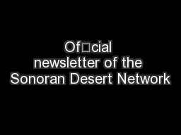 Ofcial newsletter of the Sonoran Desert Network