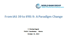 From IAS 39 to IFRS 9: A Paradigm Change