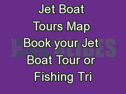 Hells Canyon Jet Boat Tours Map Book your Jet Boat Tour or Fishing Tri