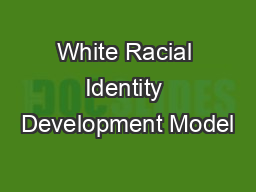 White Racial Identity Development Model