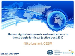 Human rights instruments and mechanisms in the struggle for