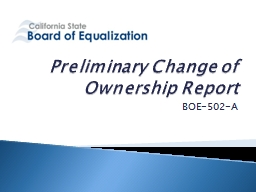 Preliminary Change of Ownership Report