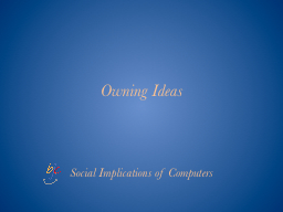 Owning Ideas
