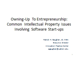 Owning-Up To Entrepreneurship: Common Intellectual Property PowerPoint PPT Presentation