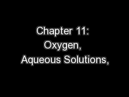 Chapter 11: Oxygen, Aqueous Solutions, PowerPoint Presentation, PPT - DocSlides