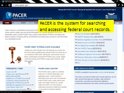 PACER is the system for searching and accessing federal cou