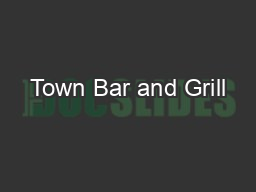 Town Bar and Grill
