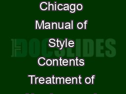 Current Anthropology Current Anthropology Information for Authors Style Guide Chicago Manual of Style Contents Treatment of Numbers and Math  Radiometric Dating  Quotations Citation of References in